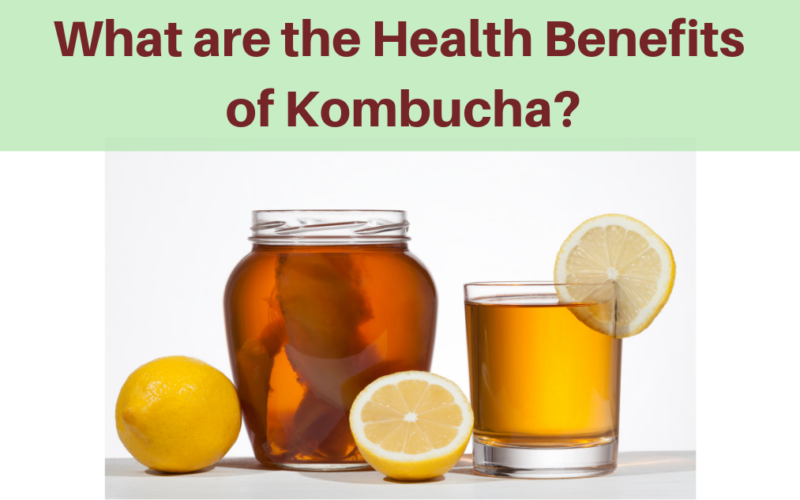 What are the Health Benefits of Kombucha?
