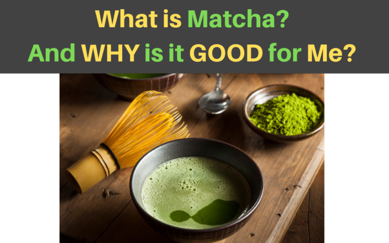 what is matcha and why is it healthy